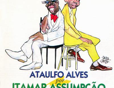 Ataulfo Alves por Itamar Assumpção para sempre agora